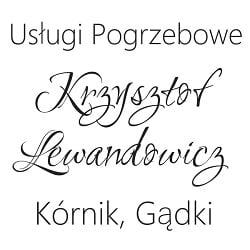 Krzysztof Lewandowicz Usługi Pogrzebowe Kórnik - Gądki